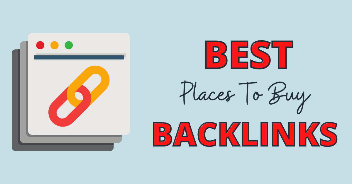 Top 15 Places To Buy Backlinks for Your Niche Site in 2021