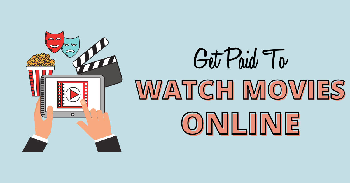 Get paid to watch movies online